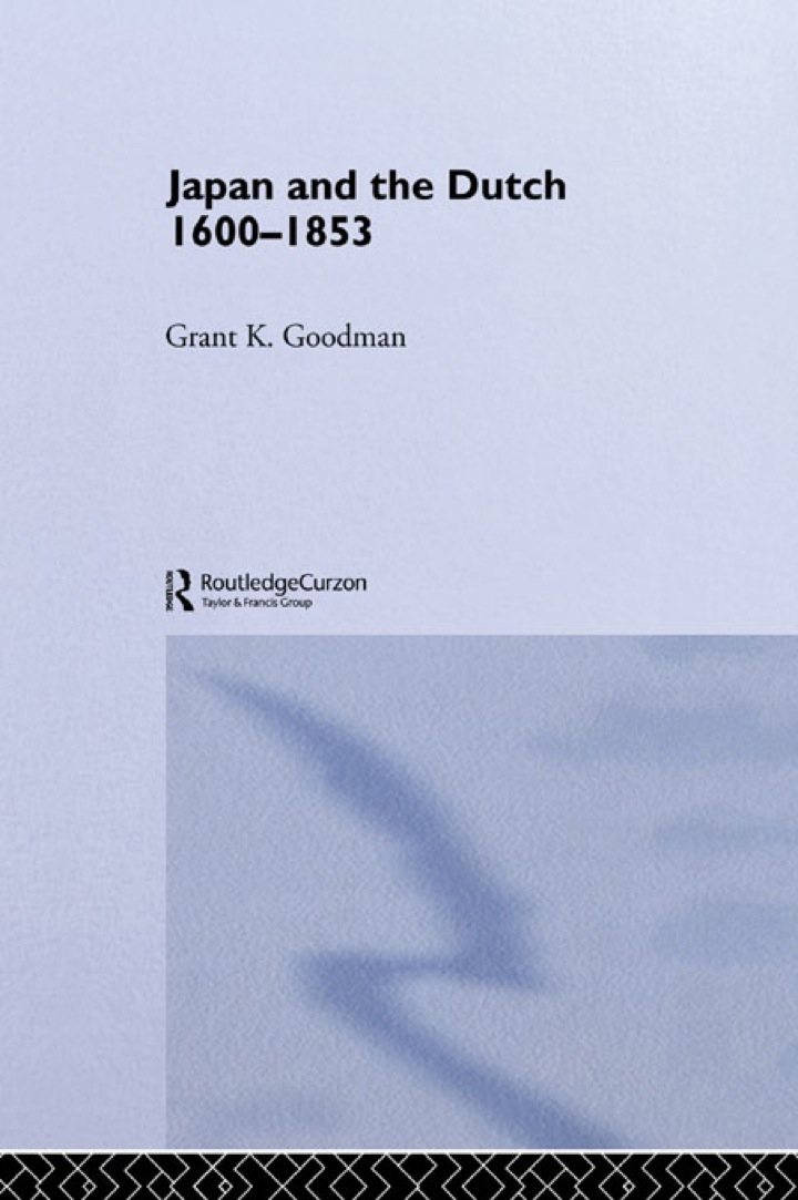 Japan and the Dutch 1600-1853