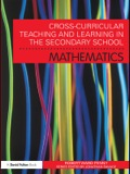 Cross-Curricular Teaching and Learning in the Secondary School... Mathematics 9781136857836R90