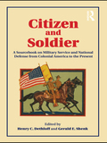 Citizen and Soldier 9781136934605R90