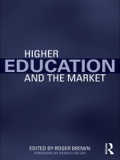 Higher Education and the Market 9781136952319R90