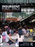 Insurgent Public Space 9781136988011R90