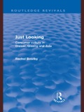 Just Looking (Routledge Revivals) 9781136999567R90
