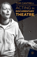Acting in Documentary Theatre 9781137019738R180
