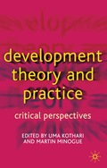 Development Theory and Practice: Critical Perspectives 9781137111821