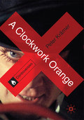 A Clockwork Orange 9781137145222R180