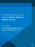 From a Welfare State to a Welfare Society 9781137174079