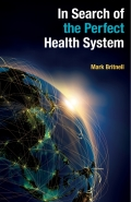 In Search of the Perfect Health System 9781137496621