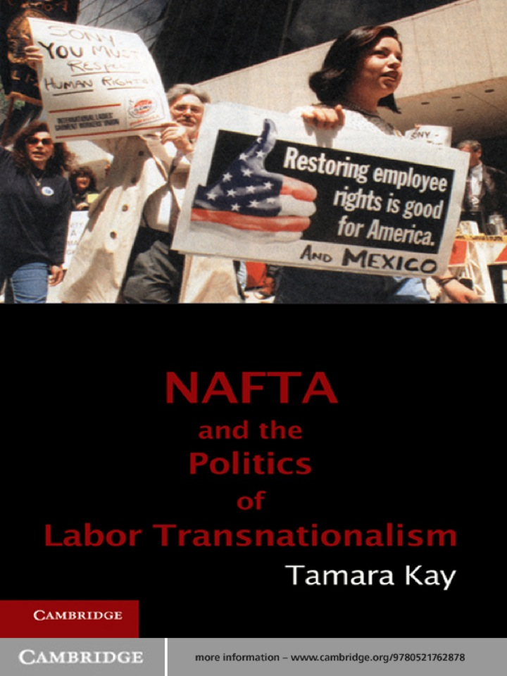NAFTA and the Politics of Labor Transnationalism