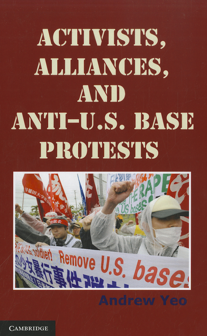 Activists, Alliances, and Anti-U.S. Base Protests