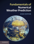Fundamentals of Numerical Weather Prediction 9781139179645
