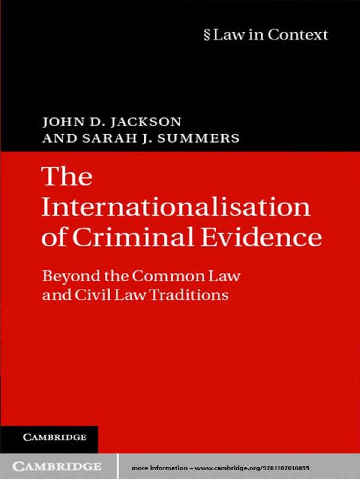 The Internationalisation of Criminal Evidence