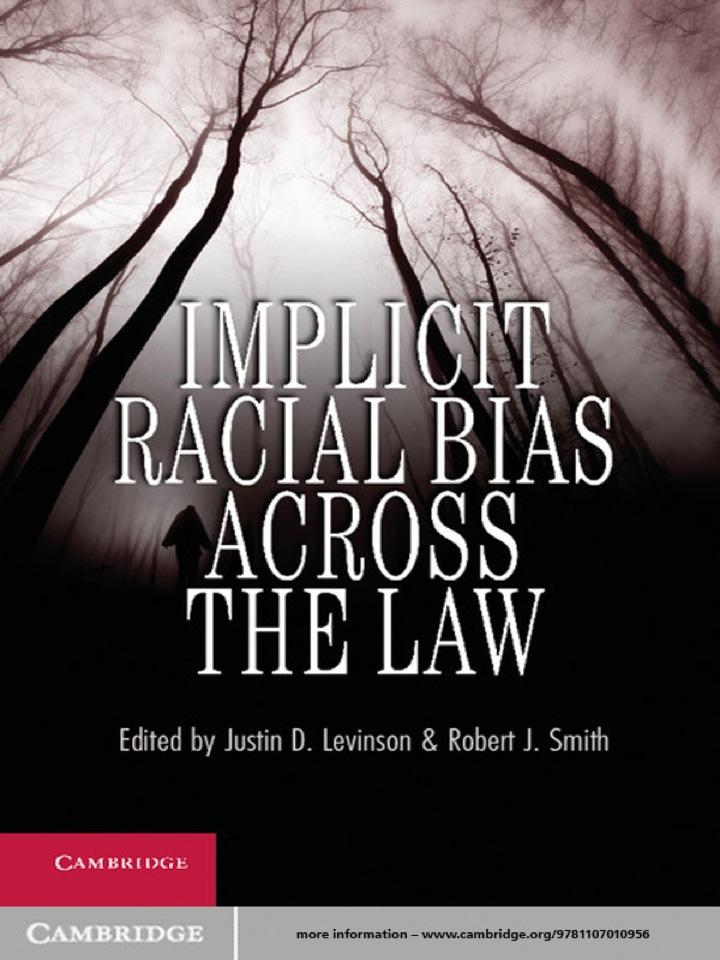 Implicit Racial Bias across the Law
