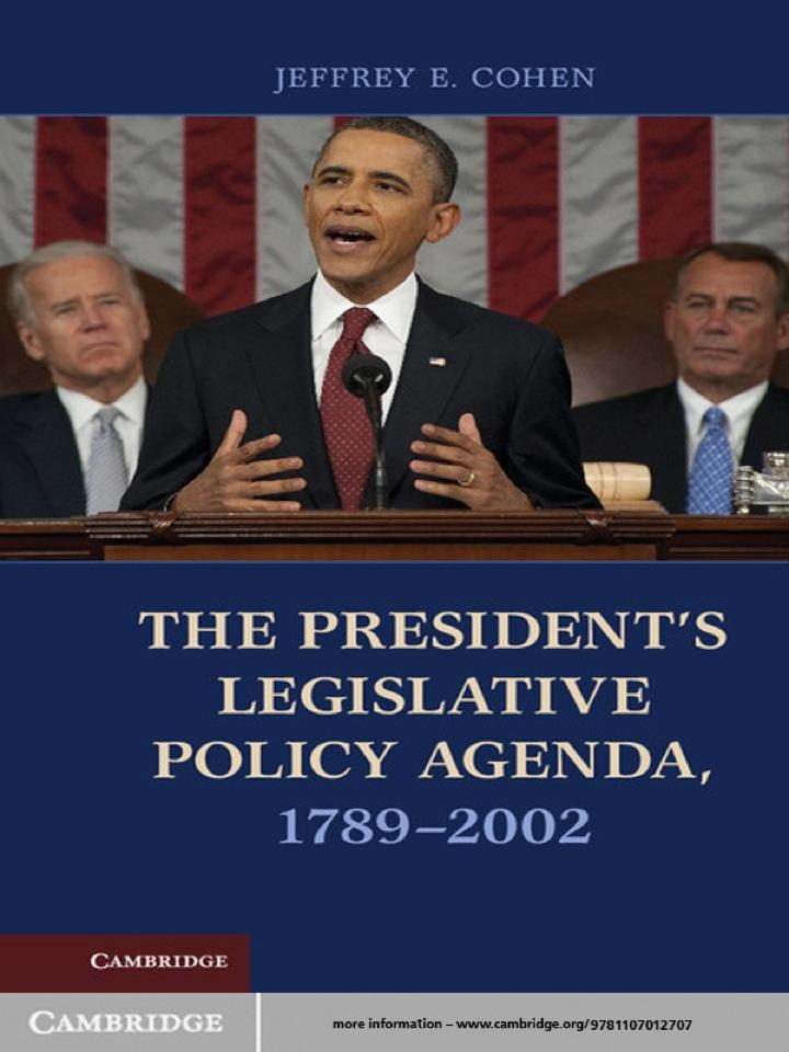 The President's Legislative Policy Agenda, 1789–2002