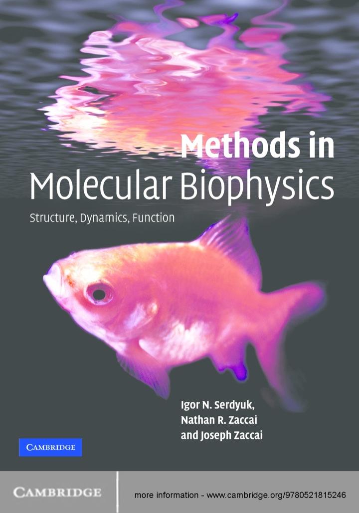 Methods in Molecular Biophysics