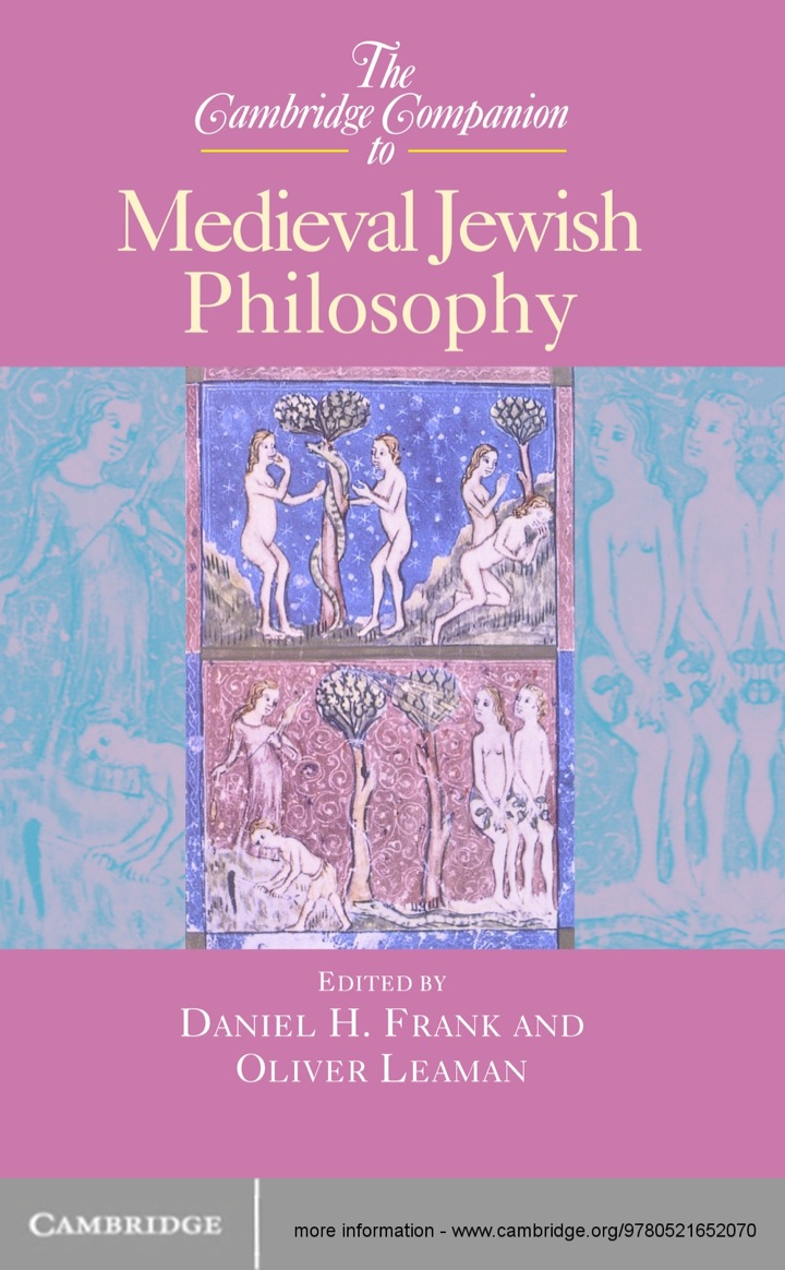 The Cambridge Companion to Medieval Jewish Philosophy