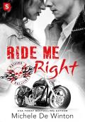 Ride Me Right 9781250142603