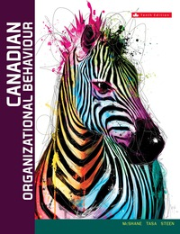 Canadian Edition Canadian Organizational Behaviour 10th Edition 9781259271885 9781259271885 Vitalsource