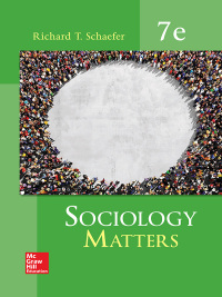 Sociology matters 7th edition 9780077823276 vitalsource sociology matters by richard t schaefer fandeluxe Images