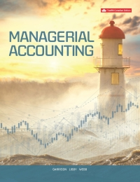 Managerial Accounting, 12th Canadian Edition [Ray H Garrison]