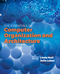 Essentials Of Computer Organization And Architecture 5th Edition 9781284123036 9781284168549 Vitalsource