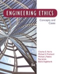 EBK ENGINEERING ETHICS: CONCEPTS AND CA