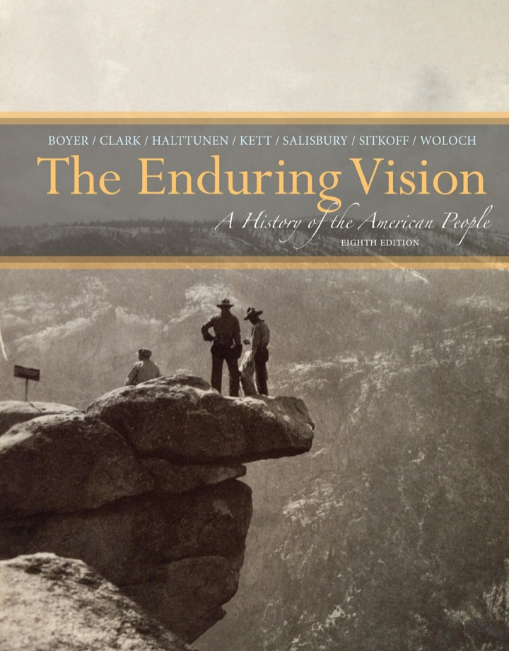 The Enduring Vision: A History of the American People