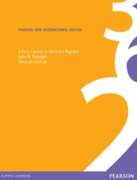 First course in abstract algebra a pearson new international first course in abstract algebra a pearson new international edition fandeluxe Gallery