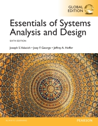 Essentials Of Systems Analysis And Design Global Edition 6th Edition 9781292076614 9781292076621 Vitalsource
