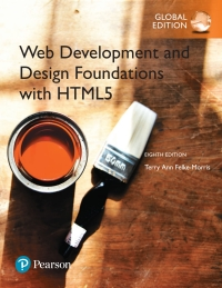Web Development And Design Foundations With Html5 Global Edition 8th Edition 9781292164076 9781292164083 Vitalsource