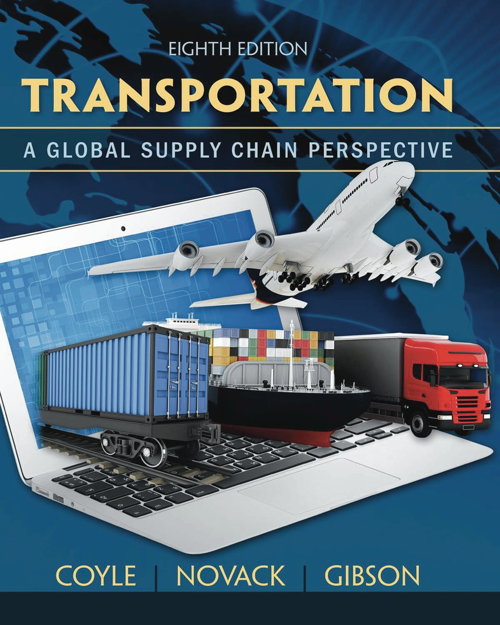 Transportation: A Global Supply Chain Perspective (eBook Rental)