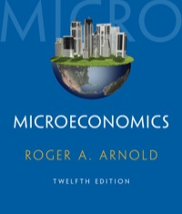Microeconomics              by             Roger A. Arnold