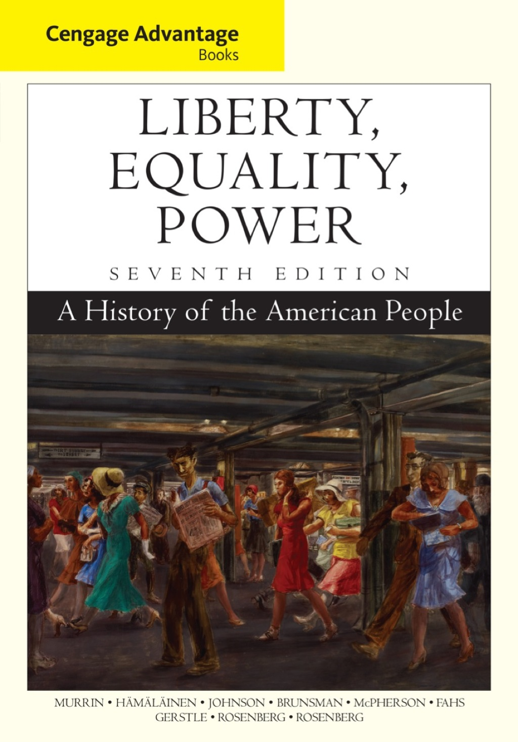 Cengage Advantage Books: Liberty  Equality  Power: A History of the American People (eBook Rental)