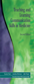 Teaching and Learning Communication Skills in Medicine, Second Edition 9781315358611R90