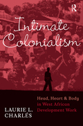 Intimate Colonialism 9781315426075R90
