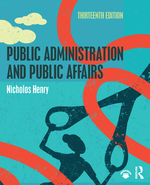 """Public Administration and Public Affairs"" (9781315530512)"