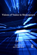 Visions of Venice in Shakespeare 9781317001294R90