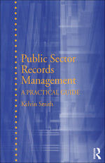 """Public Sector Records Management"" (9781317073352)"