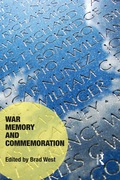 War Memory and Commemoration 9781317163930R90