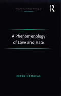 A Phenomenology of Love and Hate 9781317187141R90