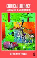 Critical Literacy Across the  K-6 Curriculum 9781317282518R90