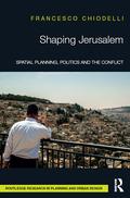 Shaping Jerusalem 9781317289081R90
