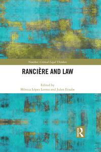Ranciere and Law              by             Monica Lopez Lerma