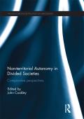 Non-territorial Autonomy in Divided Societies 9781317357223R90
