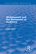Shakespeare and the Awareness of Audience 9781317370925R90