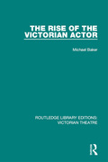 The Rise of the Victorian Actor 9781317399094R90