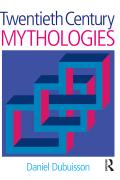 Twentieth Century Mythologies 9781317491590R90