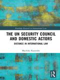 The UN Security Council and Domestic Actors 9781317511298R90