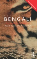 Colloquial Bengali provides a step-by-step course in Bengali as it is written and spoken today
