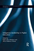 Indigenous Leadership in Higher Education 9781317608981R90