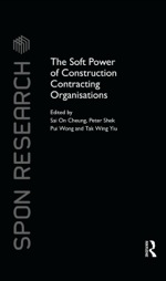 """The Soft Power of Construction Contracting Organisations"" (9781317618225)"